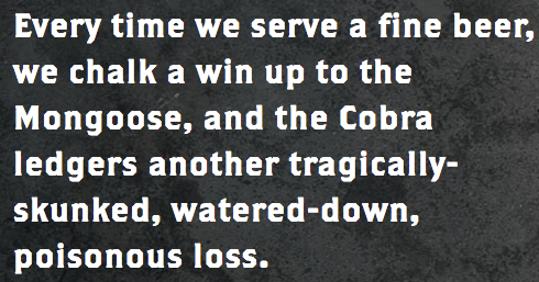 Mongoose versus Cobra bar Houston Texas